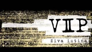 VIP - Moj Grad (Srce Zove) - ŽIVA ISTINA