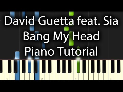 David Guetta feat. Sia - Bang My Head Tutorial (How To Play On Piano)
