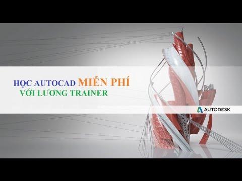 Học Autocad 2015, autocad 2016 - [ Bài 1 ] - Bí quyết làm chủ autocad từ cơ bản tới nâng cao