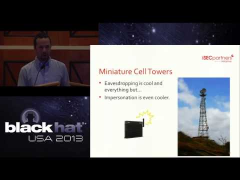 Black Hat 2013 - I Can Hear You Now: Traffic Interception and Remote Mobile Phone Cloning...