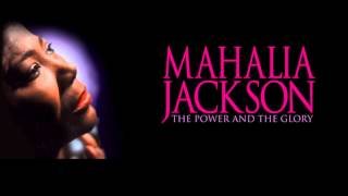 Watch Mahalia Jackson The Holy City video