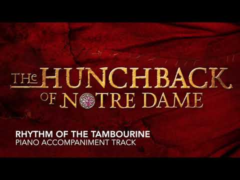 Rhythm of the Tambourine - Hunchback of Notre Dame - Piano Accompaniment/Rehearsal Track