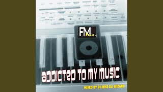 Gambar cover Addicted to my music (feat. Miss Flava) (Mike Da Wizard Orig Tribal Mix)