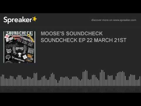 SOUNDCHECK EP 22 MARCH 21ST