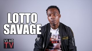 Lotto Savage on Not Working a Day in His Life, Getting Into Trapping Young