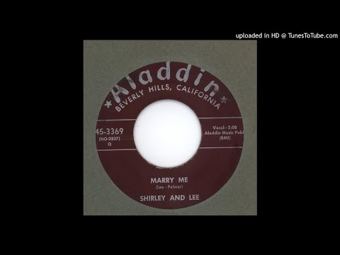 Shirley & Lee - Marry Me - 1957