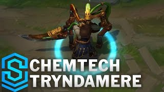 Chemtech Tryndamere Skin Spotlight - Pre-Release - League of Legends