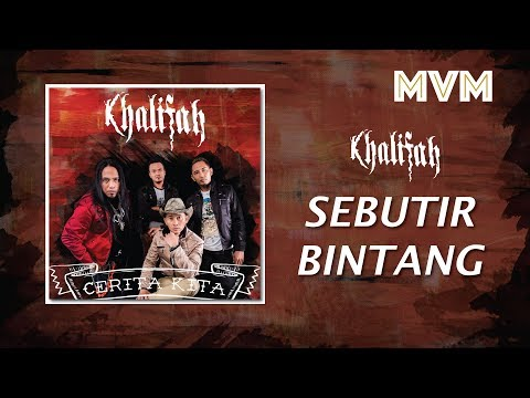 Khalifah - Sebutir Bintang (Official Lyrics Video)