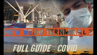 New Delhi Airport Terminal T3    Full Guide During COVID    IGI T3    First Time Traveller