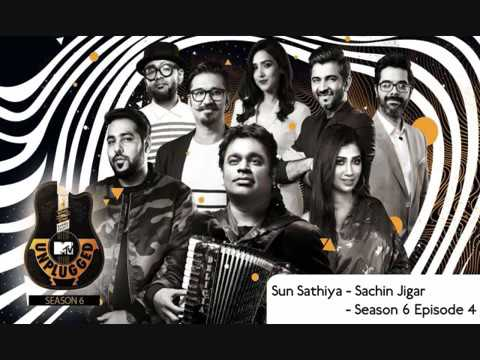 Sun sathiya (unplugged) - Sachin Jigar