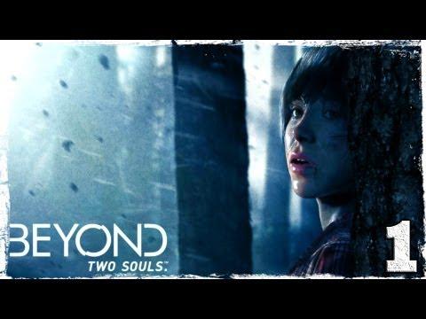 Смотреть прохождение игры Beyond: Two Souls. Серия 1: Джоди и Айден.