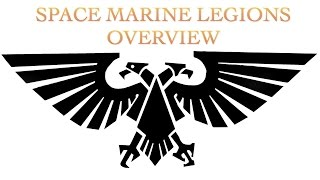 40 Facts and Lore on Space Marine Legions Warhammer 40k 30k