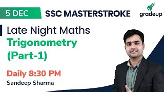 Trigonometry (Part - 1) for SSC CGL 2019   Late Night Maths   Gradeup