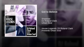 Got to Believe (Extended Club Mix)