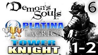 DEMON'S SOULS DETONADO PT-BR #6 - PLATINA 100% - OSTRAVA MEDROSO E TOWER KNIGHT
