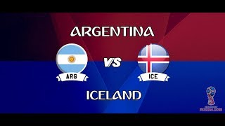 Argentina VS Iceland - Match 4 Group D    ARG VS ISL LIVE    FIFA World Cup 2018 Russia