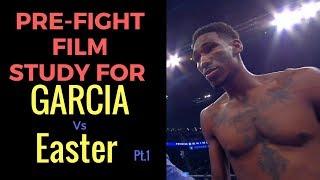 Robert Easter jr. vs Mikey Garcia  Film Study vs Luis Cruz Rd 1-2