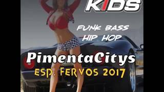 Video 2017 Pancadão Automotivo Funk Bass Pimenta Citys DJ Kids Cbá download MP3, 3GP, MP4, WEBM, AVI, FLV September 2018