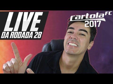 LIVE RODADA 28 - NOTÍCIAS E TIME FINAL - CARTOLA FC 2017