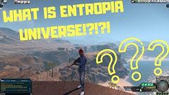 Entropia Universe Explained