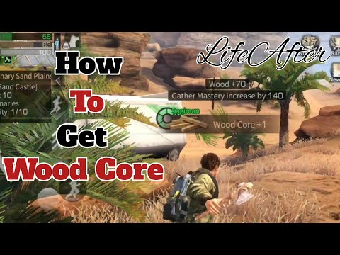 How to Get Wood Core & Resin | LifeAfter