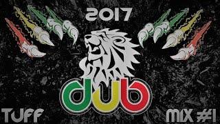 Best of New Dub Mix  , Rub a Dub , Dub a Dub , Dub Compilation [Tuff Dub Mix 2017 #1]