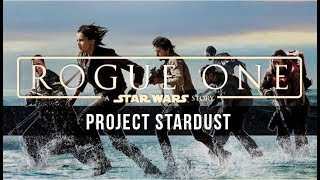 Michael Giacchino: Project Stardust [Rogue One: A Star Wars Story Unreleased Music]