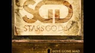 Stars Go Dim - Crazy