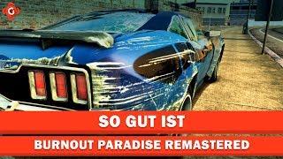 Burnout Paradise Remastered | Wie gut ist es?