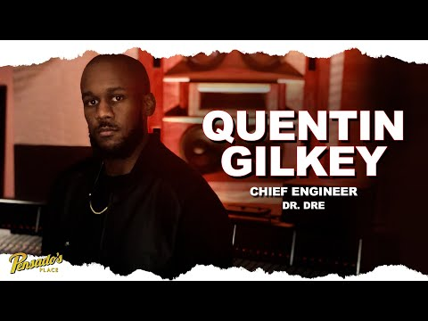 Chief Engineer for Dr. Dre, Quentin Gilkey – Pensado's Place #459