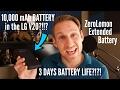 ZeroLemon 10,000 mAh Extended Battery LG V20- 3 DAYS BATTERY LIFE?!