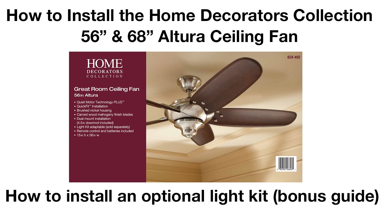 How to install 56 in and 68 in altura ceiling fan youtube Home decorations light kit