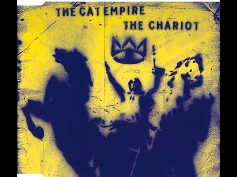 The Cat Empire - The Chariot (alternative version)