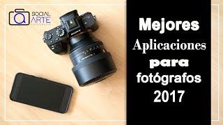 Mejores Aplicaciones para fotógrafos - 2017