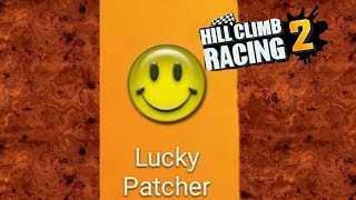 How To Hack Hill Climb Racing 2 With Lucky Patcher