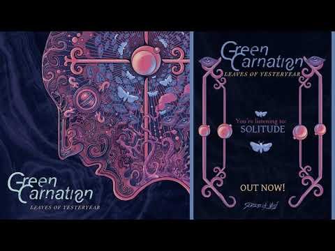 Green Carnation - Solitude (Official Track)