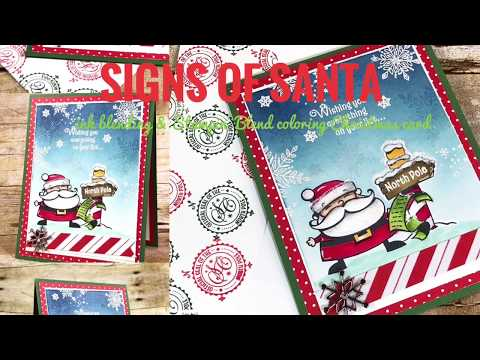 Signs of Santa Card. ink blending and Stampin' Blends on one card