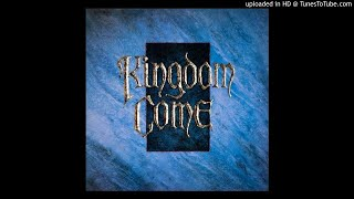 Kingdom Come What Love Can Be