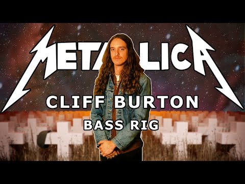 "Cliff Burton Bass Rig - Metallica ""Know Your Bass Player"" (1/2)"