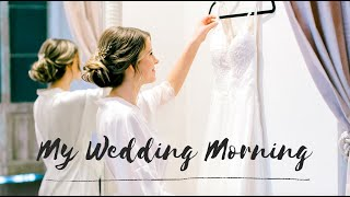 MY WEDDING MORNING! (GRWM/VLOG)