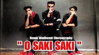 O SAKI SAKI Dance Video | Batla House | Ronak Wadhwani Choreography | Nora Fatehi, Neha Kakkar