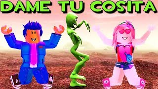 👽 GIVE ME YOUR COSITA IN ROBLOX🕺🏻💃