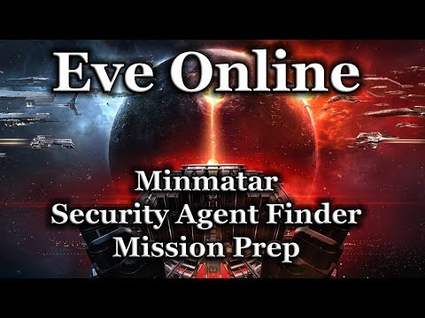 Eve Online - Minmatar - Security Agent Finder - Mission Prep