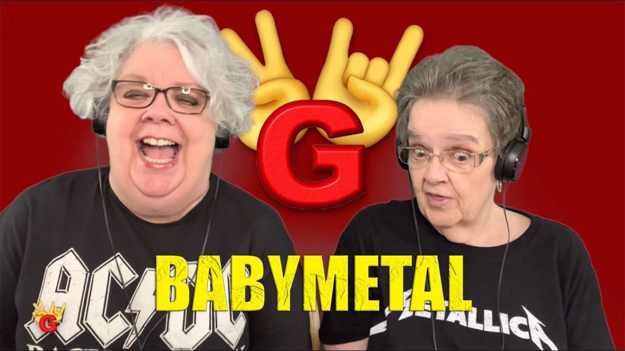 2RG - Two Rocking Grannies Reaction: BABYMETAL - HEADBANGER