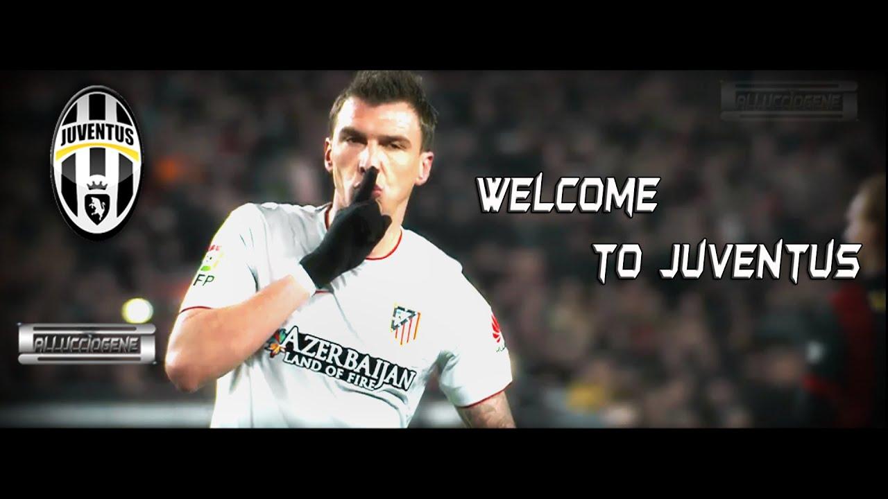 Mario Mandzukic Wel e to Juventus Goals Skills 2015