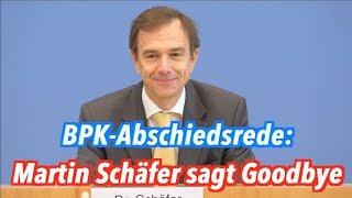 Abschied einer BPK-Legende: Bye, bye, Martin Schäfer