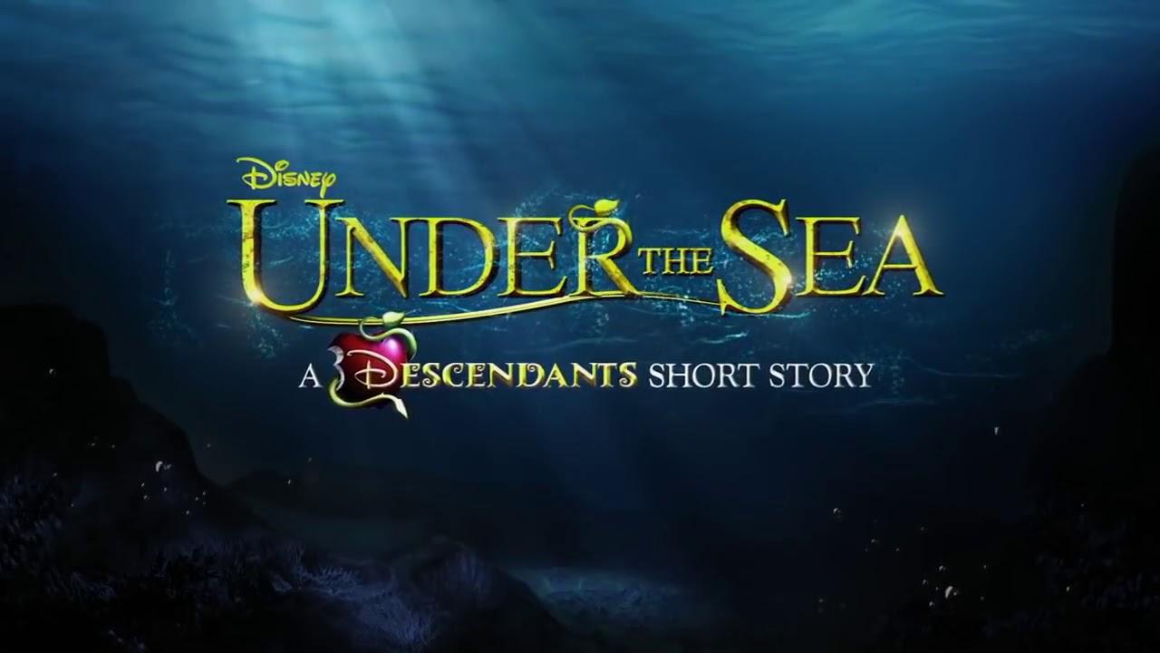 Download Under the sea | A Descendants Short story |Part 1