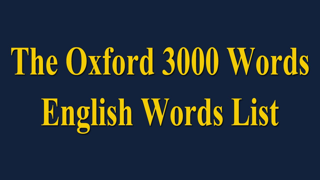 The Oxford 3000 Words - English Words List - Learn English Words