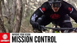 Improve Your Vision | Mission Control