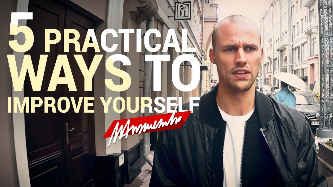 15 Most Practical Ways To Improve Yourself: Ansviesulis: 5 Practical Ways To Improve Yourself
